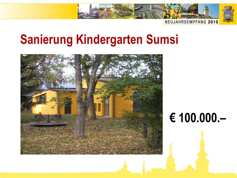 Sanierung Kindergarten Sumsi € 100.000.–