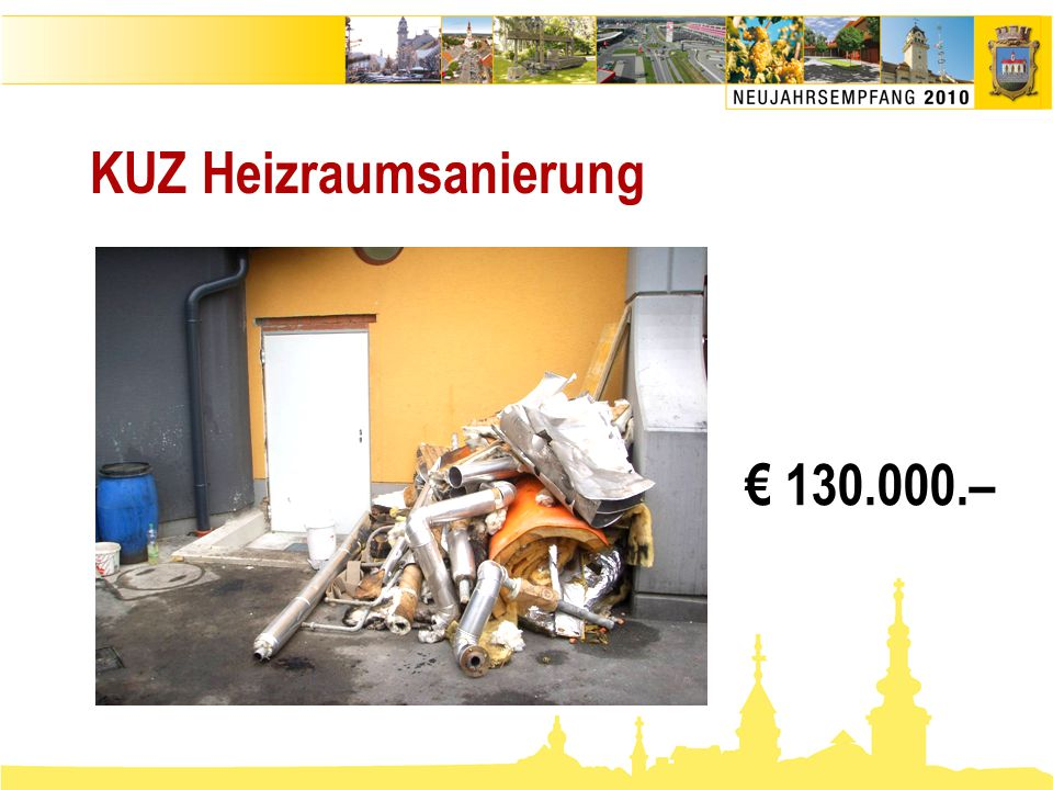 KUZ Heizraumsanierung € 130.000.–