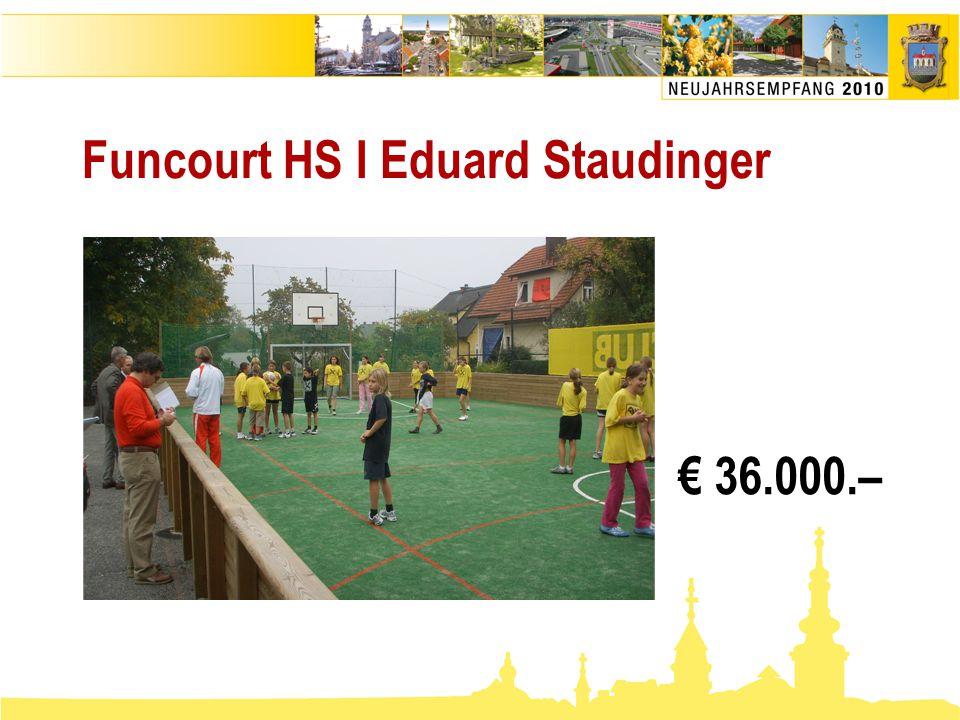 Funcourt HS I Eduard Staudinger € 36.000.–