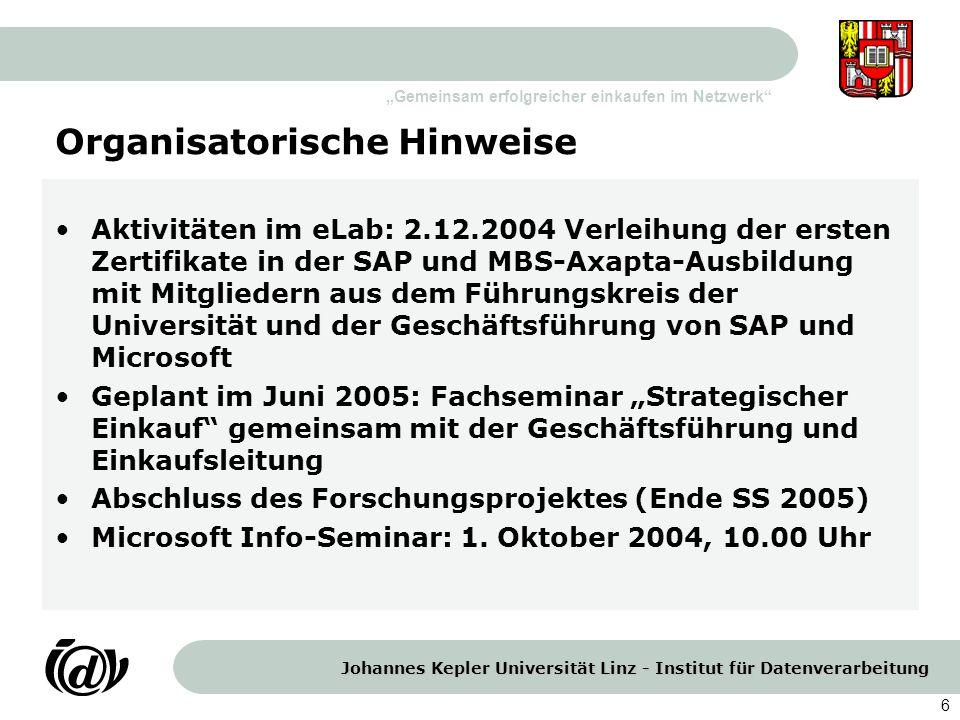 """Johannes Kepler Universität Linz - Institut für Datenverarbeitung """"Gemeinsam erfolgreicher einkaufen im Netzwerk 7 Gute Heimreise."""