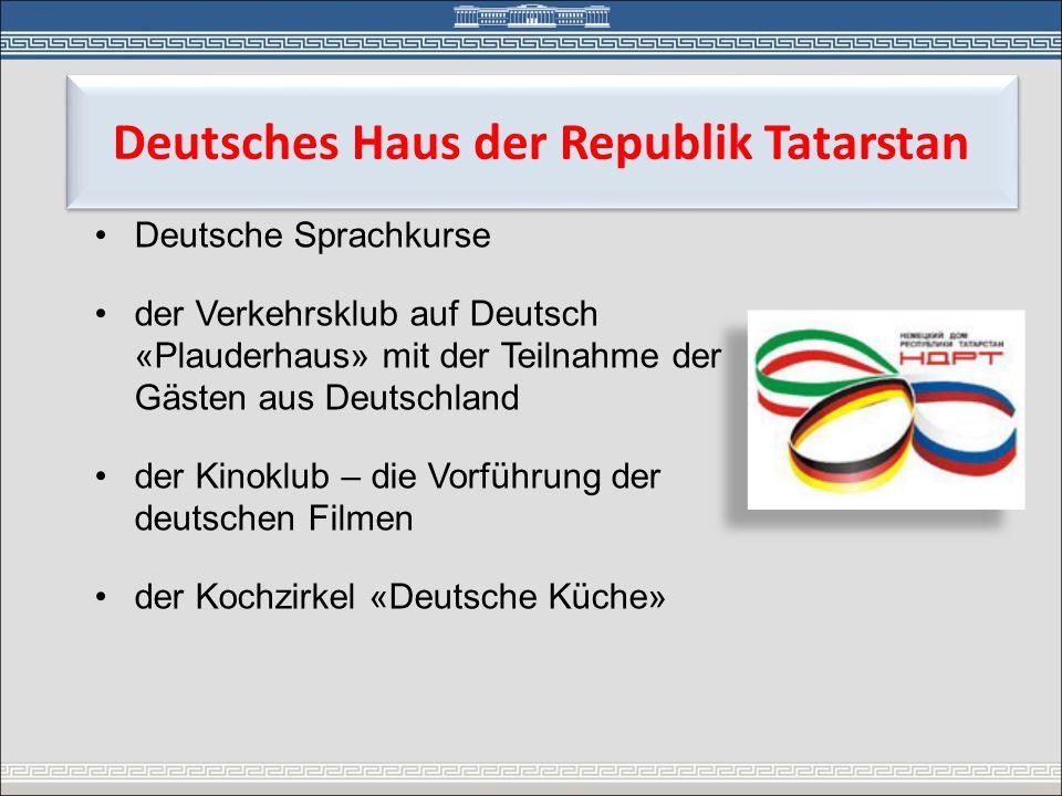 •Deutsche Sprachkurse •der Verkehrsklub auf Deutsch «Plauderhaus» mit der Teilnahme der Gästen aus Deutschland •der Kinoklub – die Vorführung der deut