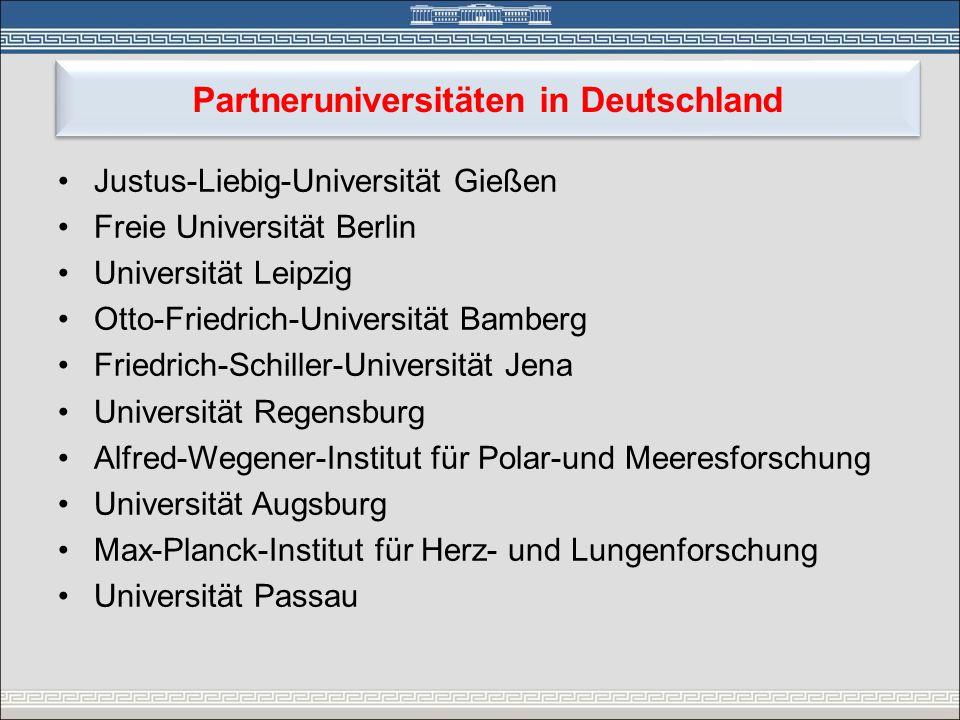 Partneruniversitäten in Deutschland •Justus-Liebig-Universität Gießen •Freie Universität Berlin •Universität Leipzig •Otto-Friedrich-Universität Bambe