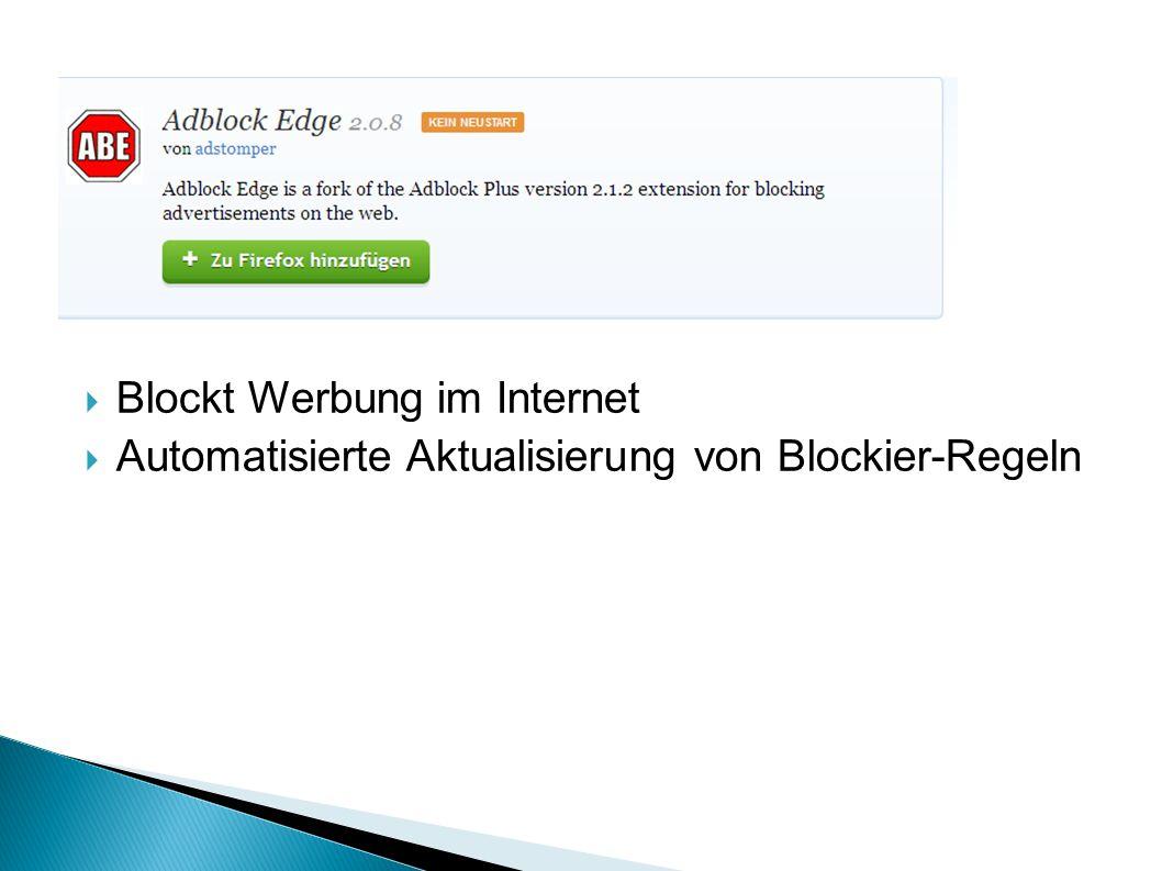  Blockt Werbung im Internet  Automatisierte Aktualisierung von Blockier-Regeln