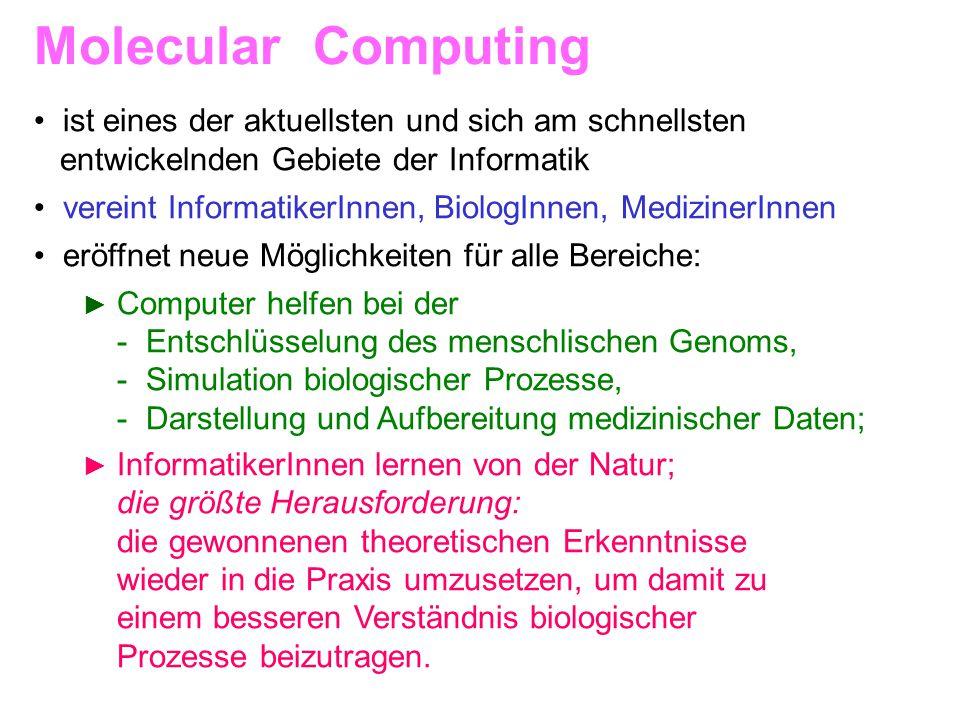 • ist eines der aktuellsten und sich am schnellsten entwickelnden Gebiete der Informatik • vereint InformatikerInnen, BiologInnen, MedizinerInnen • er