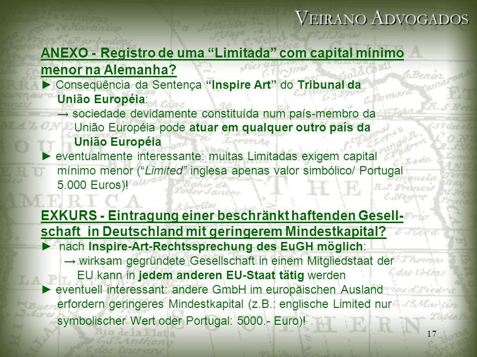 """17 ANEXO - Registro de uma """"Limitada"""" com capital mínimo menor na Alemanha? ► Conseqüência da Sentença """"Inspire Art"""" do Tribunal da União Européia: →"""