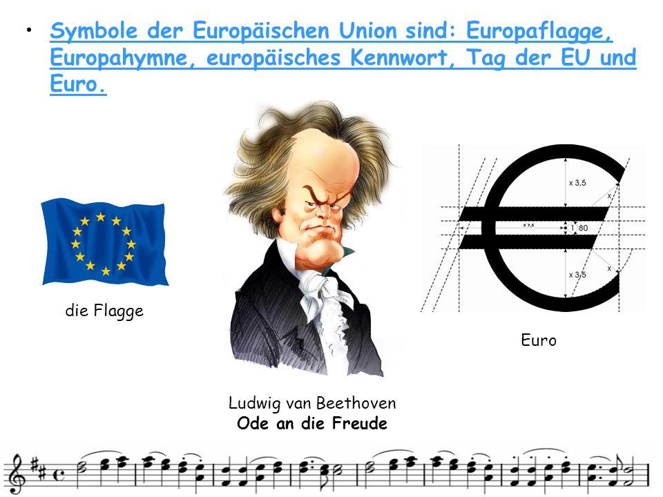 • •Jetzt können wir die Hymne der EU hören.