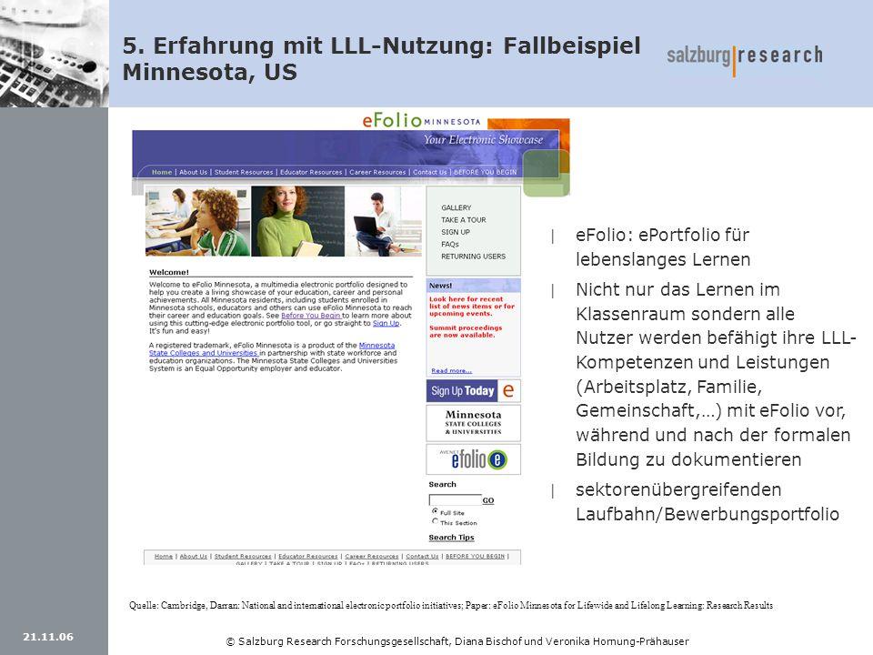 21.11.06 © Salzburg Research Forschungsgesellschaft, Diana Bischof und Veronika Hornung-Prähauser 5. Erfahrung mit LLL-Nutzung: Fallbeispiel Minnesota