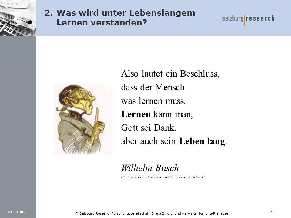 21.11.065 © Salzburg Research Forschungsgesellschaft, Diana Bischof und Veronika Hornung-Prähauser Also lautet ein Beschluss, dass der Mensch was lern