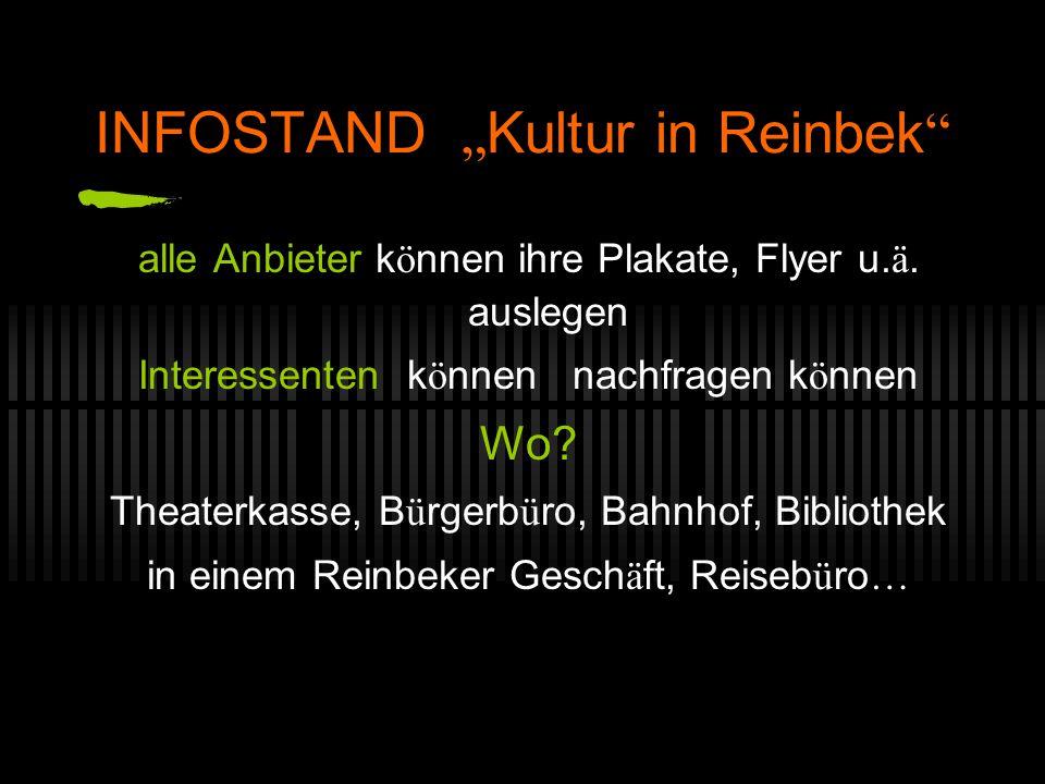"""INFOSTAND """" Kultur in Reinbek alle Anbieter k ö nnen ihre Plakate, Flyer u."""