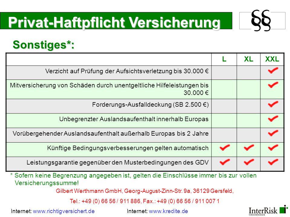 Privat-Haftpflicht Versicherung LXLXXL Verzicht auf Prüfung der Aufsichtsverletzung bis 30.000 € Mitversicherung von Schäden durch unentgeltliche Hilf