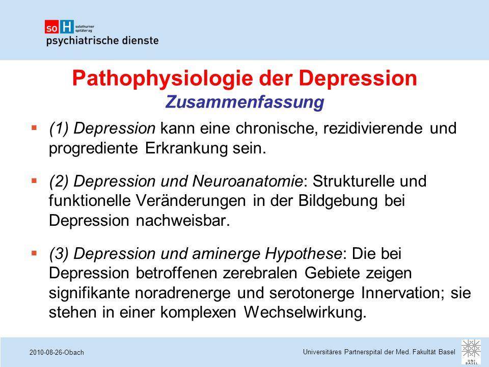2010-08-26-Obach Pathophysiologie der Depression Zusammenfassung  (1) Depression kann eine chronische, rezidivierende und progrediente Erkrankung sei