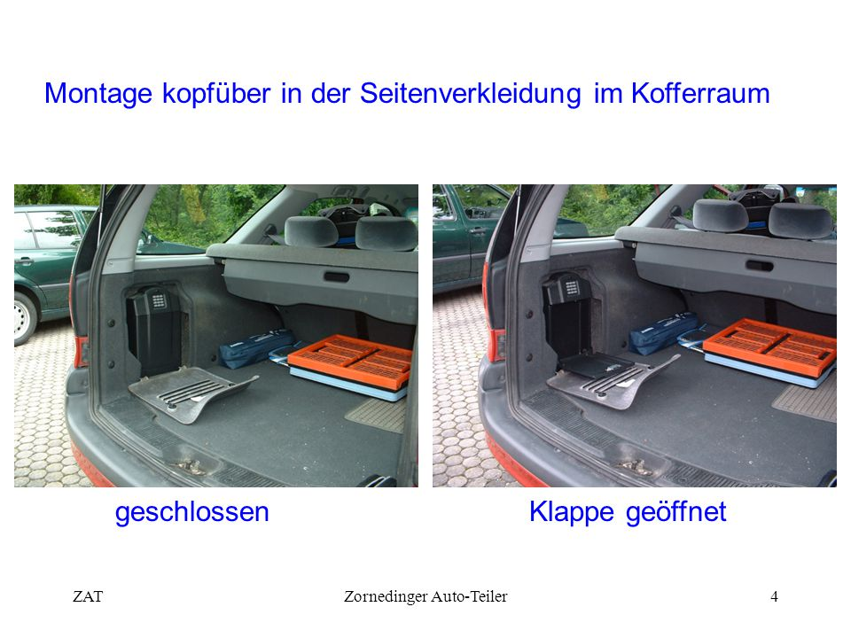 ZATZornedinger Auto-Teiler4 Montage kopfüber in der Seitenverkleidung im Kofferraum geschlossenKlappe geöffnet