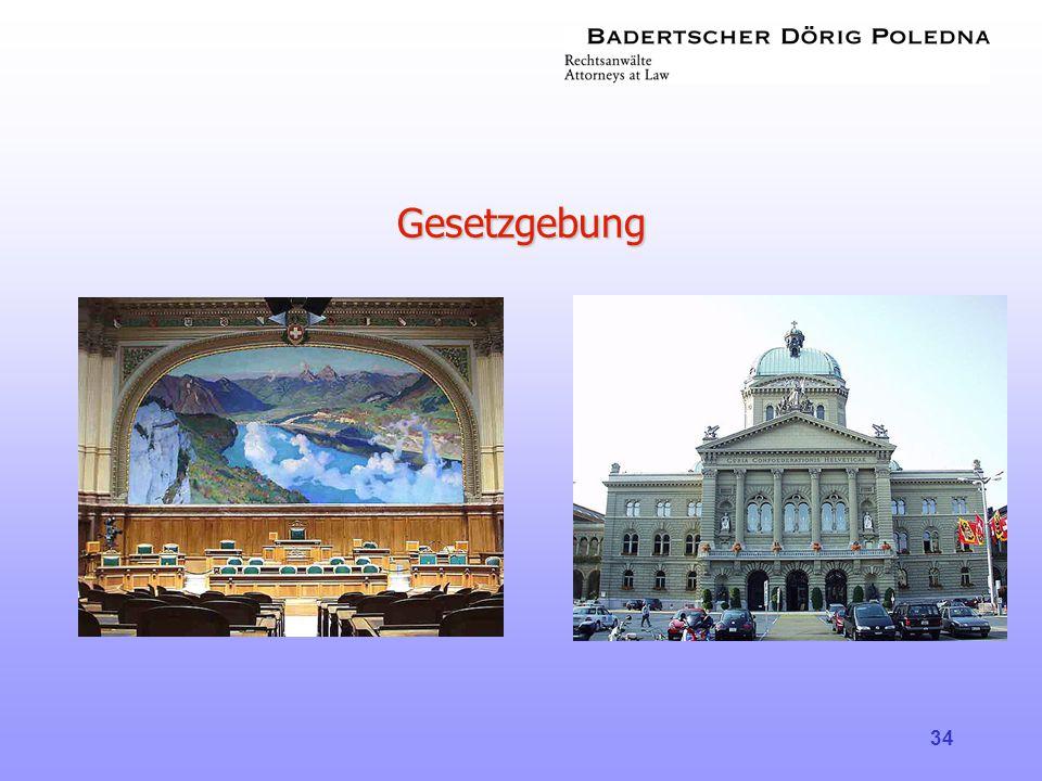 34 Gesetzgebung