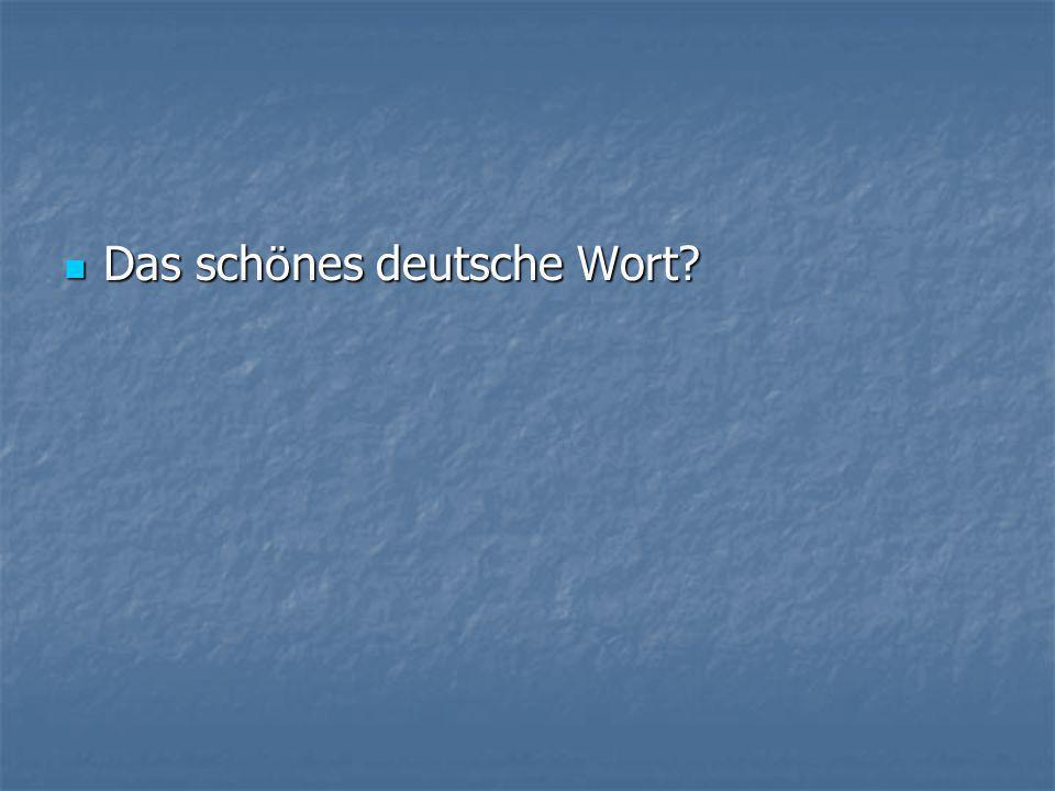  Das sch ö nes deutsche Wort