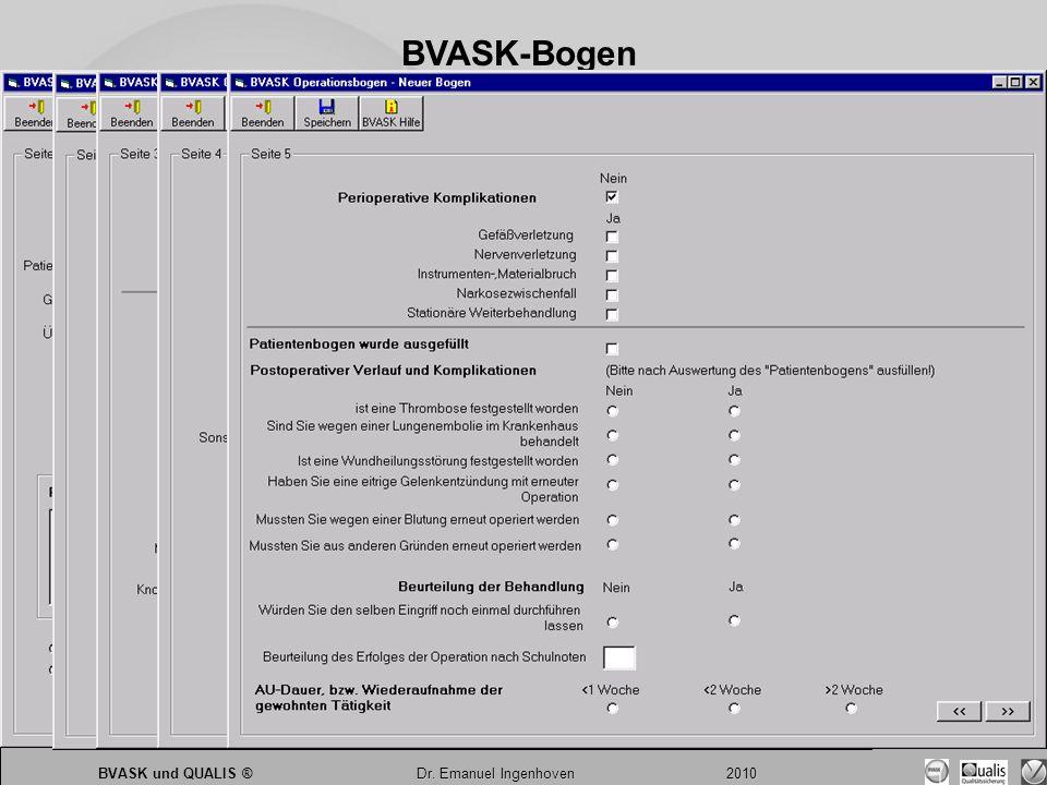 Dr. Emanuel Ingenhoven 2010 BVASK und QUALIS ® Dr. Emanuel Ingenhoven 2010 BVASK-Bogen