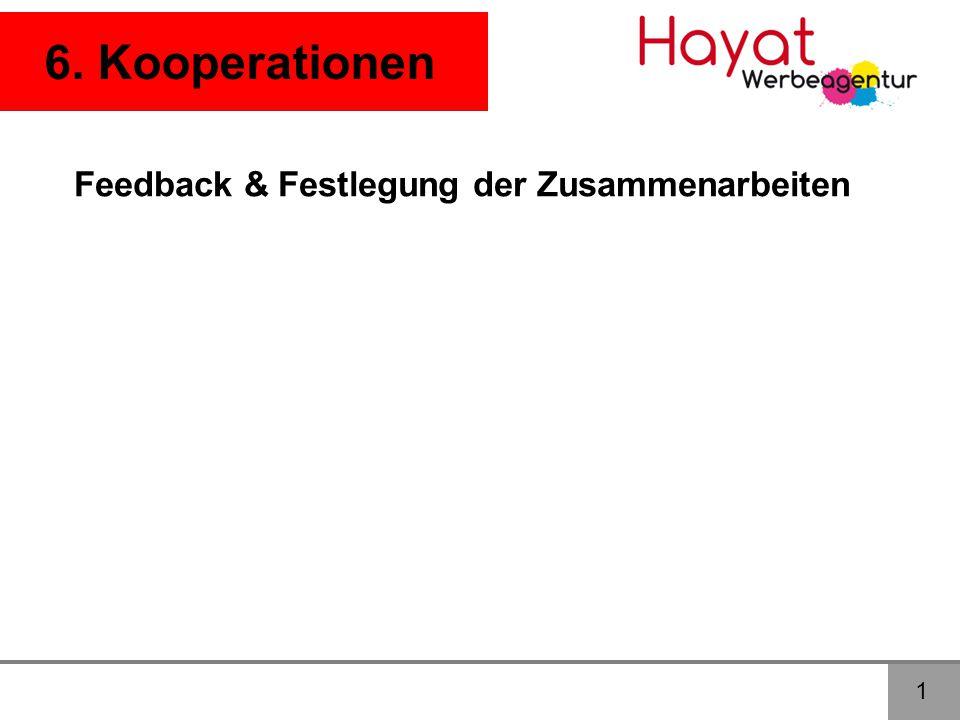 6. Kooperationen 1 Feedback & Festlegung der Zusammenarbeiten