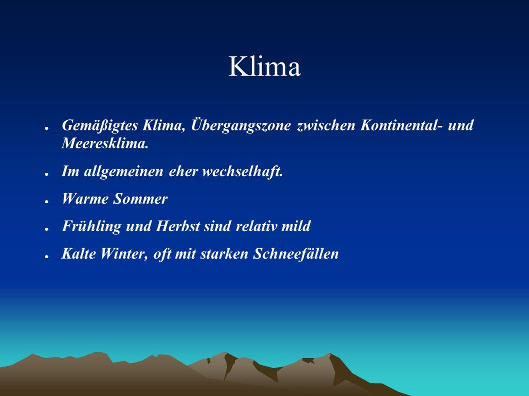 Klima ● Gemäßigtes Klima, Übergangszone zwischen Kontinental- und Meeresklima.