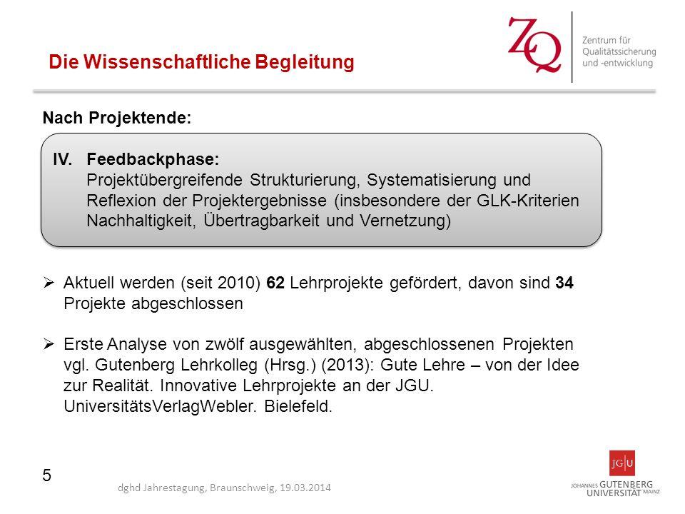 5 Nach Projektende:  Aktuell werden (seit 2010) 62 Lehrprojekte gefördert, davon sind 34 Projekte abgeschlossen  Erste Analyse von zwölf ausgewählte