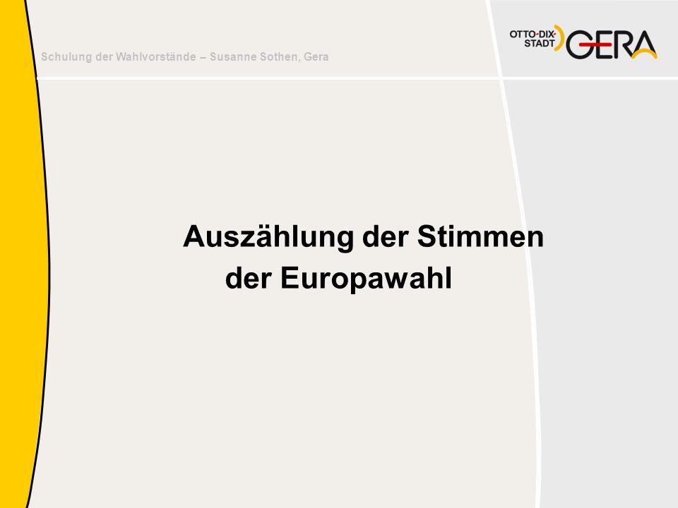 Schulung der Wahlvorstände – Susanne Sothen, Gera Auszählung der Stimmen der Europawahl