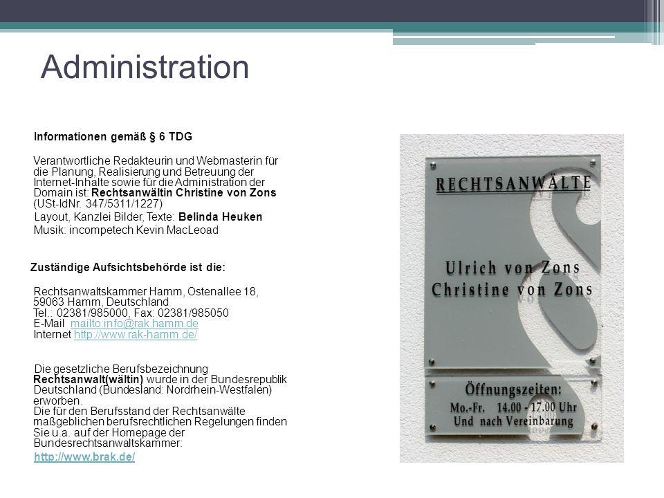 Administration Informationen gemäß § 6 TDG Verantwortliche Redakteurin und Webmasterin für die Planung, Realisierung und Betreuung der Internet-Inhalt