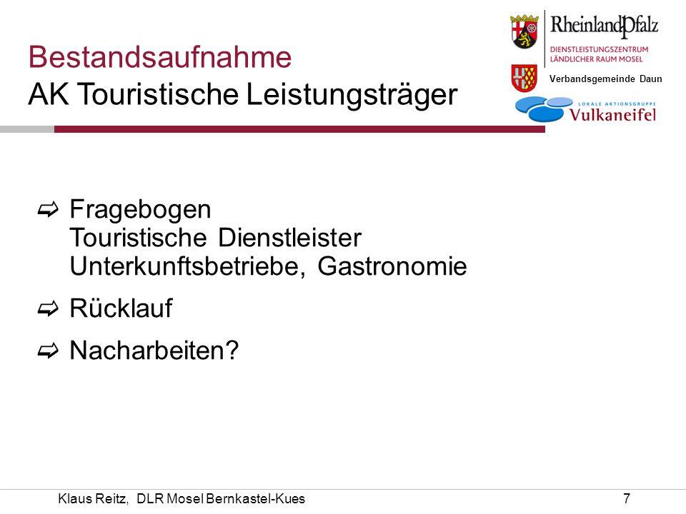 Verbandsgemeinde Daun Klaus Reitz, DLR Mosel Bernkastel-Kues7  Fragebogen Touristische Dienstleister Unterkunftsbetriebe, Gastronomie  Rücklauf  Na