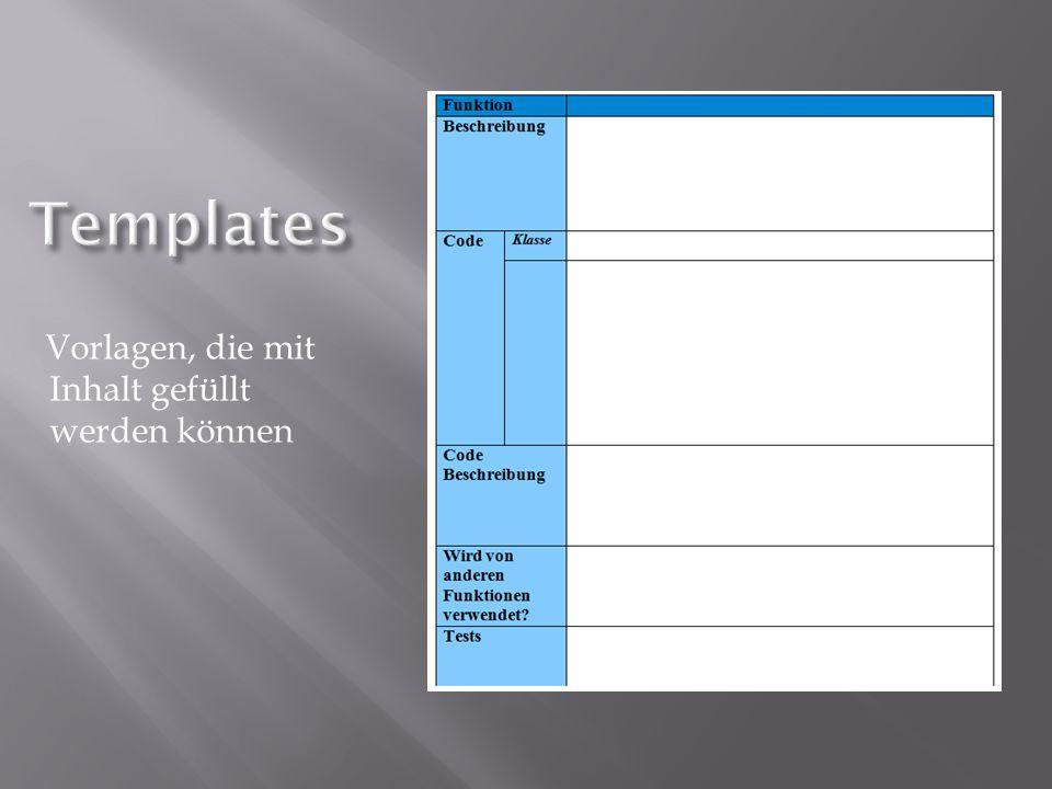 Vorlagen, die mit Inhalt gefüllt werden können