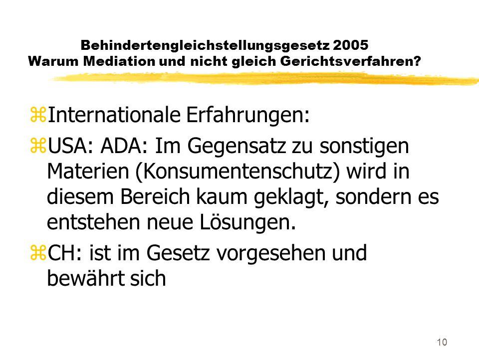 10 Behindertengleichstellungsgesetz 2005 Warum Mediation und nicht gleich Gerichtsverfahren.
