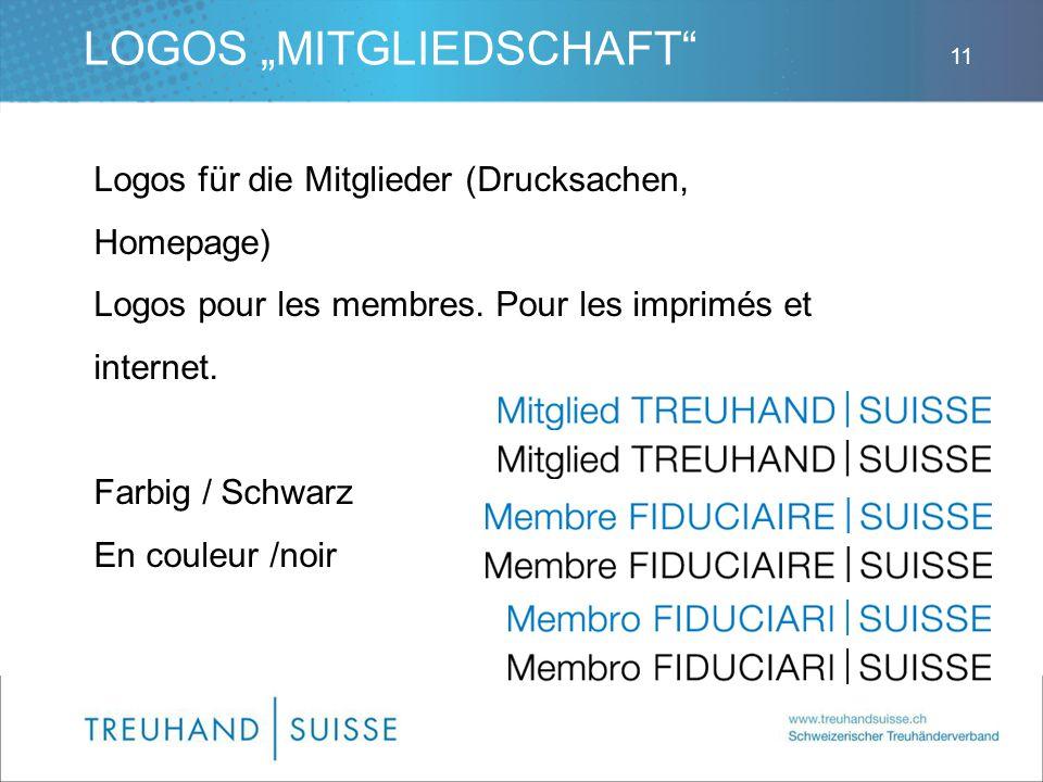 """LOGOS """"MITGLIEDSCHAFT"""" Logos für die Mitglieder (Drucksachen, Homepage) Logos pour les membres. Pour les imprimés et internet. Farbig / Schwarz En cou"""
