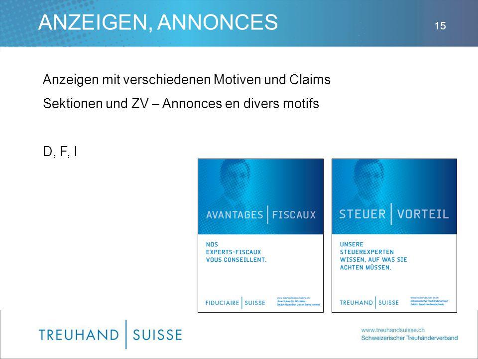 ANZEIGEN, ANNONCES Anzeigen mit verschiedenen Motiven und Claims Sektionen und ZV – Annonces en divers motifs D, F, I 15