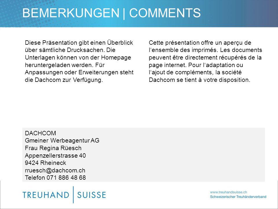 BEMERKUNGEN | COMMENTS Diese Präsentation gibt einen Überblick über sämtliche Drucksachen. Die Unterlagen können von der Homepage heruntergeladen werd