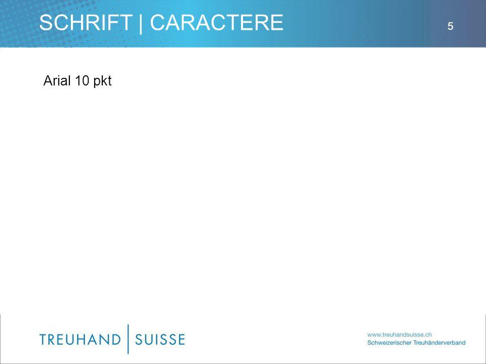 SCHRIFT | CARACTERE Arial 10 pkt 5