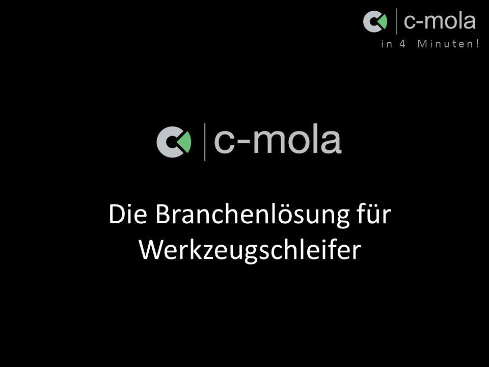 c-mola in 4 Minuten! Die Branchenlösung für Werkzeugschleifer