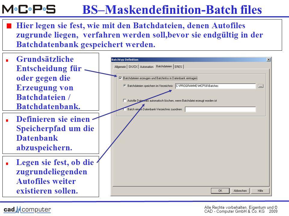 Alle Rechte vorbehalten, Eigentum und © CAD - Computer GmbH & Co.