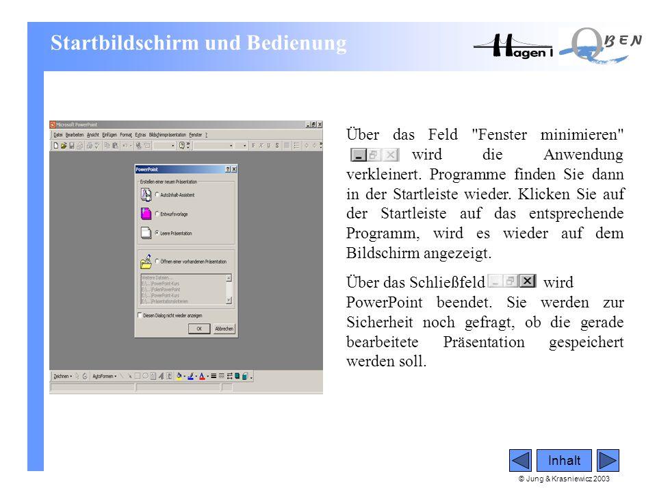 © Jung & Krasniewicz 2003 Inhalt Über das Feld