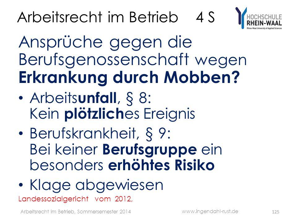 Arbeitsrecht im Betrieb 4 S Ansprüche gegen die Berufsgenossenschaft wegen Erkrankung durch Mobben? • Arbeits unfall, § 8: Kein plötzlich es Ereignis