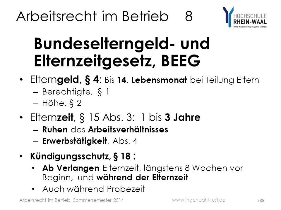 Arbeitsrecht im Betrieb 8 Bundeselterngeld- und Elternzeitgesetz, BEEG • Eltern geld, § 4 : Bis 14. Lebensmonat bei Teilung Eltern – Berechtigte, § 1