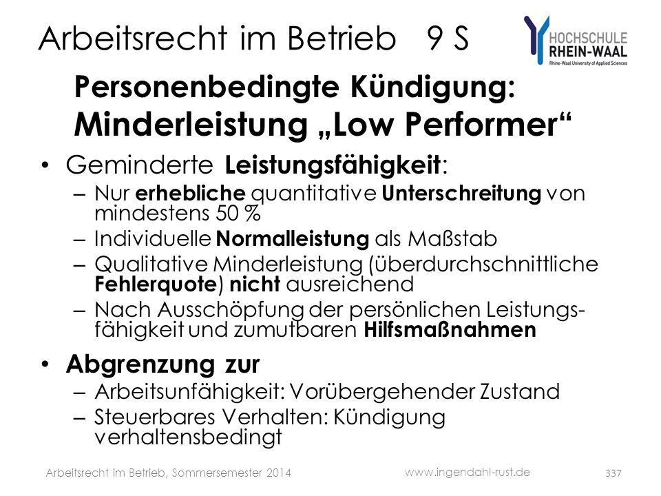 """Arbeitsrecht im Betrieb 9 S Personenbedingte Kündigung: Minderleistung """"Low Performer"""" • Geminderte Leistungsfähigkeit : – Nur erhebliche quantitative"""