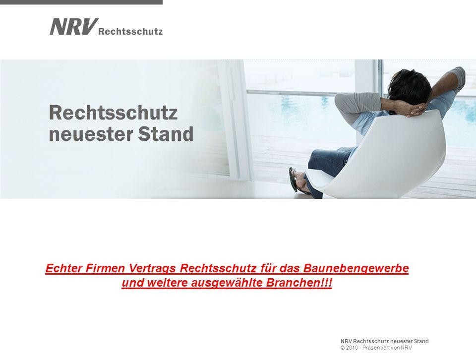 NRV Rechtsschutz neuester Stand © 2010 · Präsentiert von NRV Rechtsschutz neuester Stand Echter Firmen Vertrags Rechtsschutz für das Baunebengewerbe und weitere ausgewählte Branchen!!!
