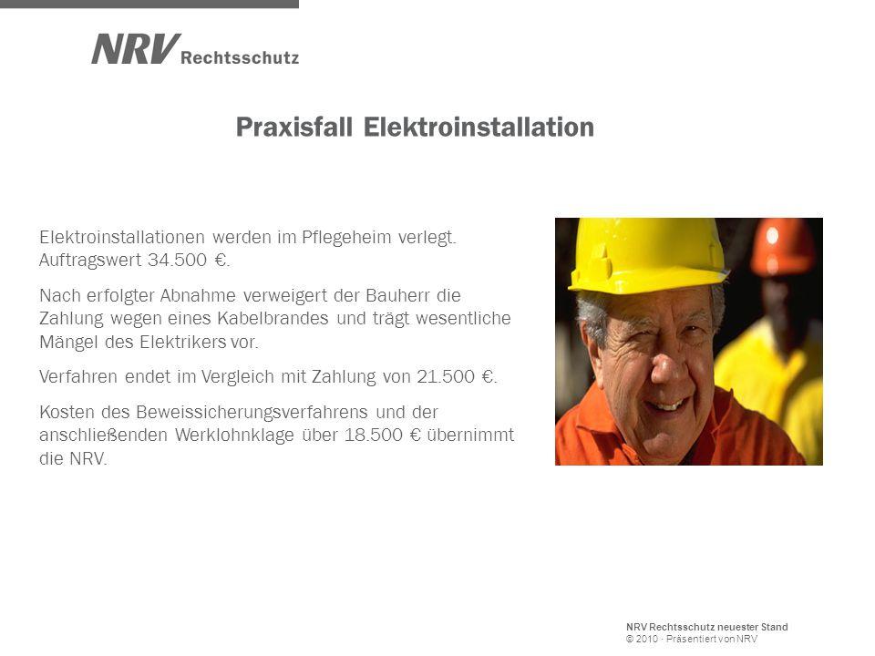 NRV Rechtsschutz neuester Stand © 2010 · Präsentiert von NRV Elektroinstallationen werden im Pflegeheim verlegt.