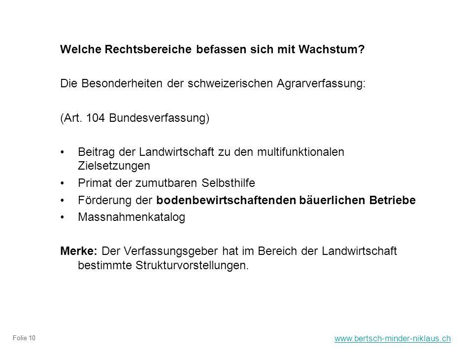 www.bertsch-minder-niklaus.ch Folie 10 Welche Rechtsbereiche befassen sich mit Wachstum.