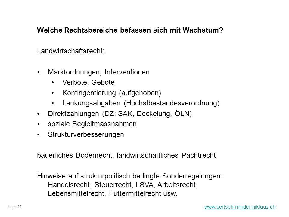 www.bertsch-minder-niklaus.ch Folie 11 Welche Rechtsbereiche befassen sich mit Wachstum.