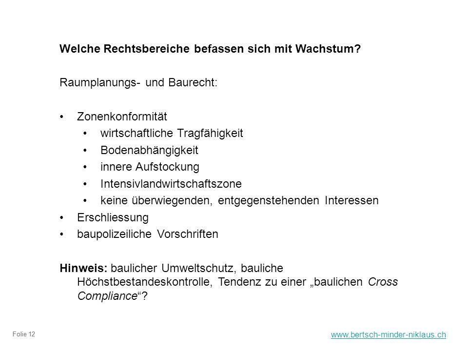 www.bertsch-minder-niklaus.ch Folie 12 Welche Rechtsbereiche befassen sich mit Wachstum.