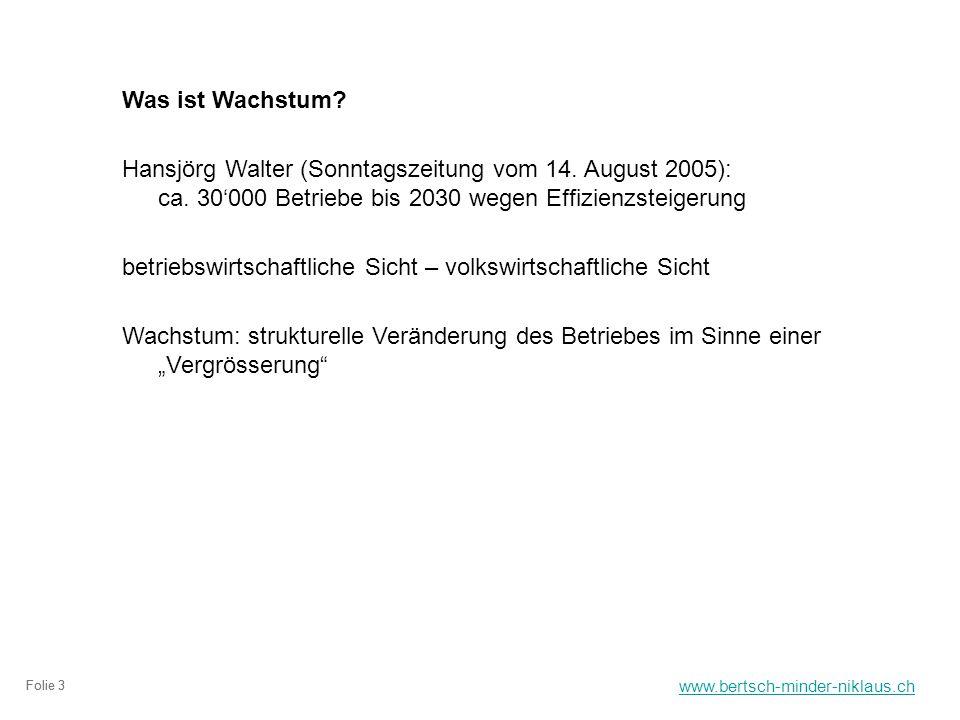 www.bertsch-minder-niklaus.ch Folie 3 Was ist Wachstum.