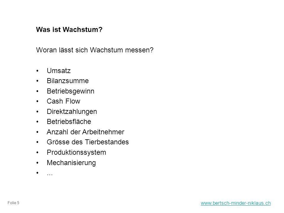 www.bertsch-minder-niklaus.ch Folie 5 Was ist Wachstum.