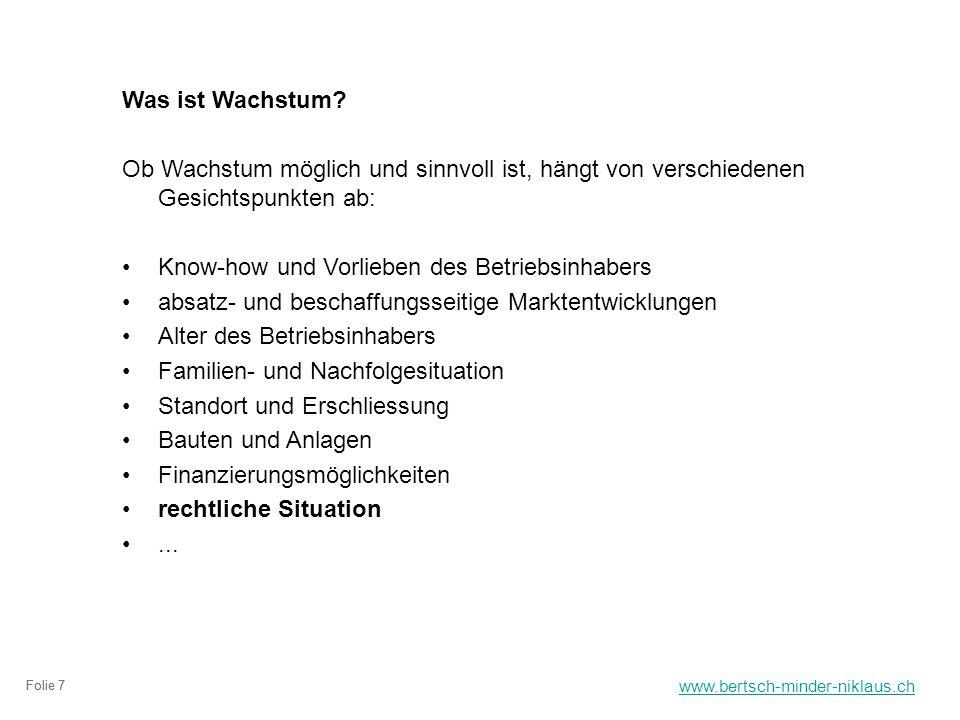 www.bertsch-minder-niklaus.ch Folie 7 Was ist Wachstum.