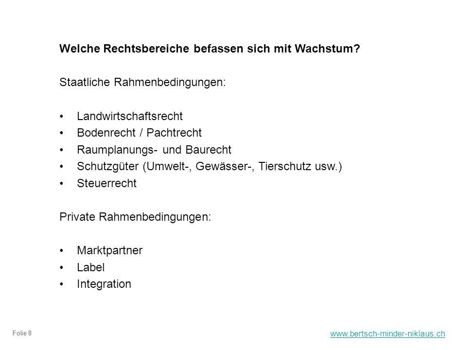 www.bertsch-minder-niklaus.ch Folie 8 Welche Rechtsbereiche befassen sich mit Wachstum.