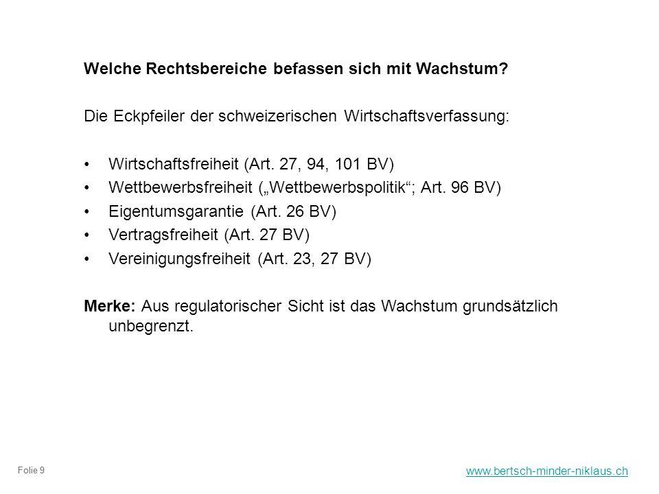 www.bertsch-minder-niklaus.ch Folie 9 Welche Rechtsbereiche befassen sich mit Wachstum.