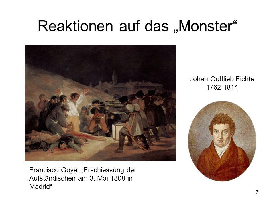 """7 Reaktionen auf das """"Monster"""" Francisco Goya: """"Erschiessung der Aufständischen am 3. Mai 1808 in Madrid"""" Johan Gottlieb Fichte 1762-1814"""