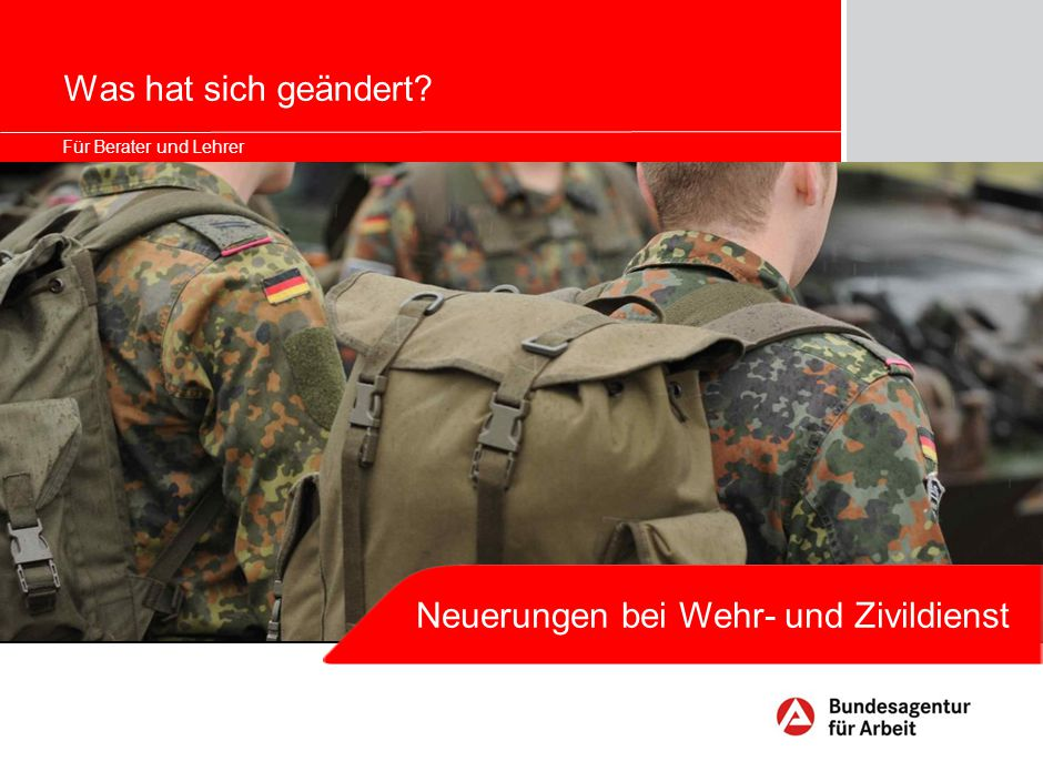 1 Änderungen bei Wehr- und Zivildienst In Deutschland werden keine Wehrpflichtigen mehr einberufen.