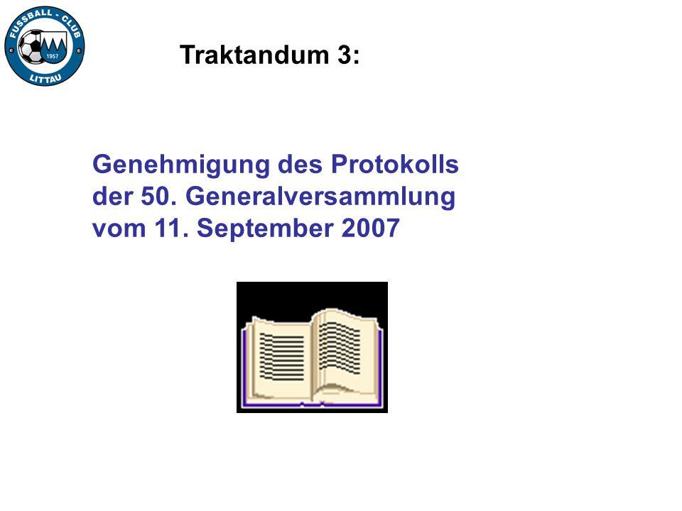 Traktandum 3: Genehmigung des Protokolls der 50. Generalversammlung vom 11. September 2007